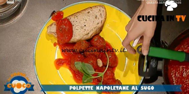 La Prova del Cuoco - ricetta Polpette al sugo alla napoletana di Clara Zani