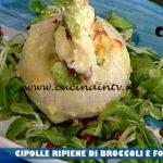 La Prova del Cuoco - ricetta Cipolle ripiene di broccoli e formaggio di Diego Bongiovanni