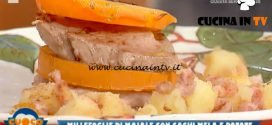 La Prova del Cuoco - ricetta Millefoglie di filetto di maiale e caco mela con patate sabbiate di Anna Maria Palma