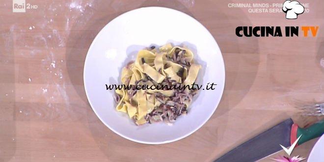Detto Fatto | Pappardelle al radicchio ricetta Luisanna Messeri