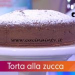 Detto Fatto - ricetta Torta alla zucca di nonna Giustina