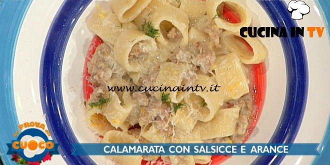 La Prova del Cuoco | Calamarata con salsiccia finocchi e arancia ricetta Fabio Campoli