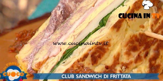 La Prova del Cuoco | Club sandwich di frittata ricetta Marco Claroni
