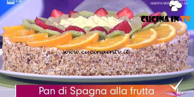 Detto Fatto | Torta pan di Spagna alla frutta ricetta nonna Giustina