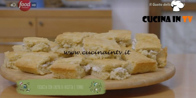 Focaccia con crema di ricotta e tonno ricetta Marco Bianchi
