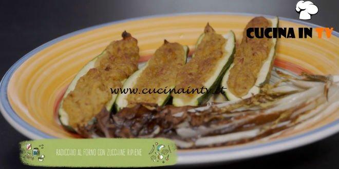 Il gusto della felicità - ricetta Radicchio al forno con zucchine ripiene di Marco Bianchi