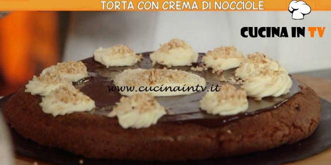 Ricette all'italiana | Torta con crema di nocciole ricetta Anna Moroni