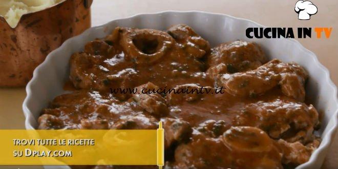 L'Italia a morsi - ricetta Ossobuco con purè di Chiara Maci