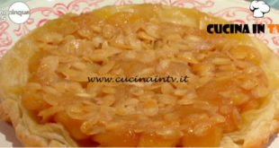 Mattino Cinque - ricetta Tarte tatin di mele e mandorle di Samya