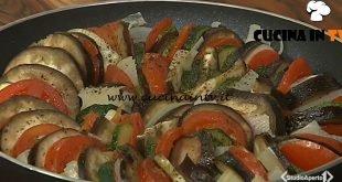 Cotto e mangiato - Ratatouille di verdure ricetta Tessa Gelisio