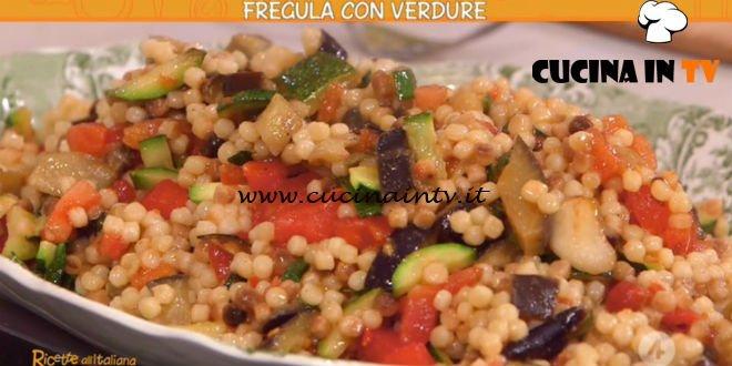 Ricette all'italiana - ricetta Fregula con verdure di Anna Moroni