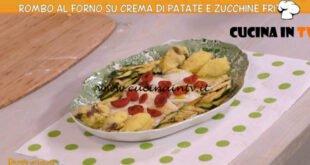 Ricette all'italiana - ricetta Rombo al forno su crema di patate e zucchine fritte di Anna Moroni