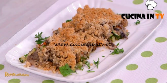 Ricette all'italiana - ricetta Crumble di funghi e zucchine di Anna Moroni