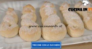 Giusina in cucina - ricetta Treccine con lo zucchero di Giusina Battaglia