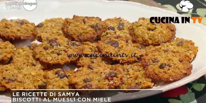 Mattino Cinque - ricetta Biscotti al muesli con miele di Samya