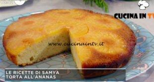 Mattino Cinque - ricetta Torta all'ananas di Samya