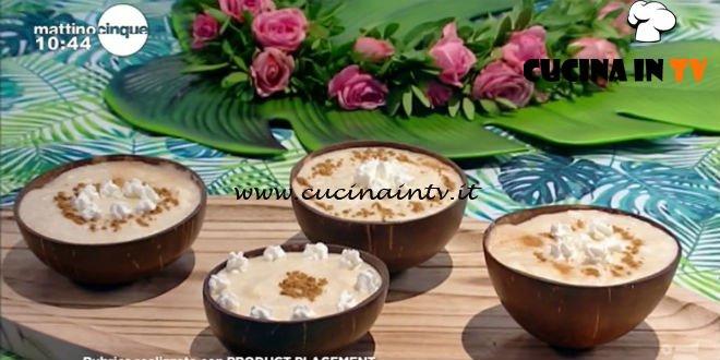 Mattino Cinque - ricetta Crema alla noce di cocco di Samya