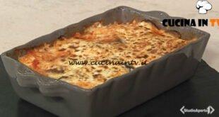 Cotto e mangiato - Moussaka veg ricetta Tessa Gelisio
