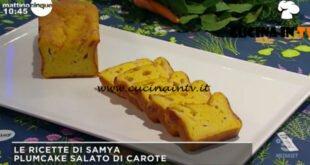 Mattino Cinque - ricetta Plumcake salato di carote di Samya