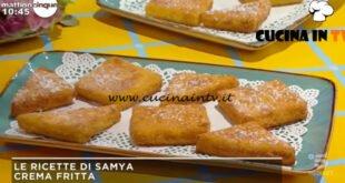Mattino Cinque - ricetta Crema fritta di Samya