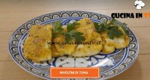 Giusina in cucina - ricetta Involtini di tuma di Giusina Battaglia