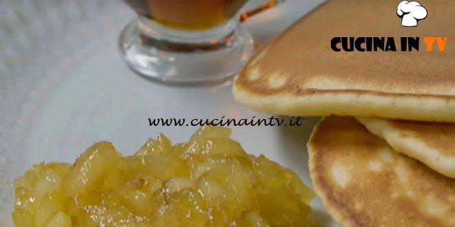 Fatto in casa per voi - ricetta Pancake con sciroppo d'acero di Benedetta Rossi