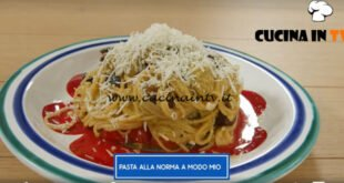 Giusina in cucina - ricetta Pasta alla norma di Giusina Battaglia