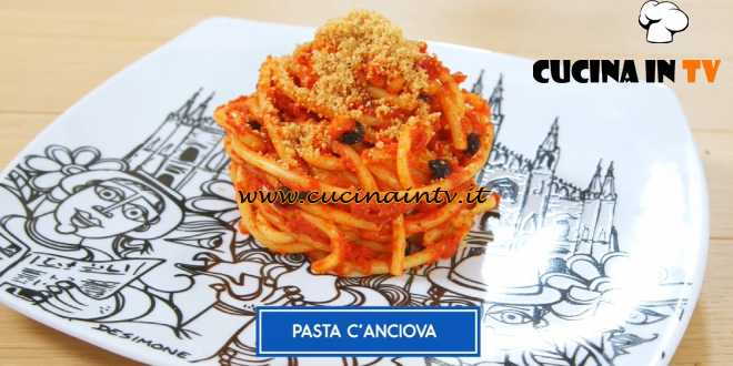 Giusina in cucina - ricetta Pasta c'anciova di Giusina Battaglia