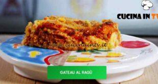 Giusina in cucina - ricetta Gateau di patate al ragù di Giusina Battaglia