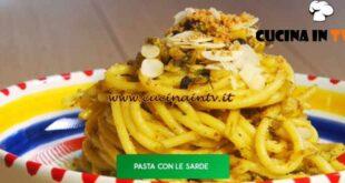 Giusina in cucina - ricetta Pasta con le sarde di Giusina Battaglia