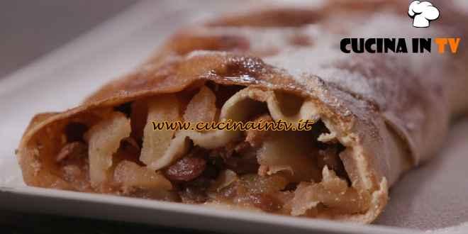 L'Italia a morsi - ricetta Strudel di mele di Chiara Maci