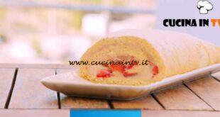 Giusina in cucina - ricetta Rotolo alla crema pasticcera e fragole di Giusina Battaglia