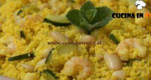 Fatto in casa per voi - ricetta Cous cous fagioli e gamberetti di Benedetta Rossi