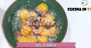 È sempre mezzogiorno - ricetta Capel de monega di Francesca Marsetti