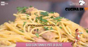 È sempre mezzogiorno - ricetta Pasta con tonno e patè di olive di zia Cri